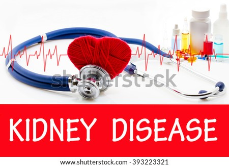 The diagnosis of kidney disease. Phonendoscope and vaccine with drugs. Medical concept. - stock photo