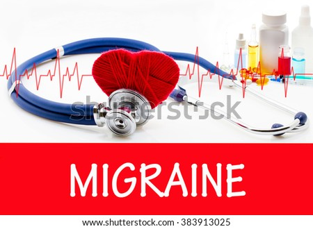 The diagnosis of migraine. Phonendoscope and vaccine with drugs. Medical concept. - stock photo