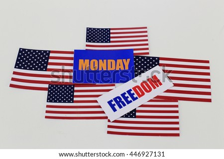 the Flag of USA and colorful word  USA,independence day,freedom,4 July and Monday,