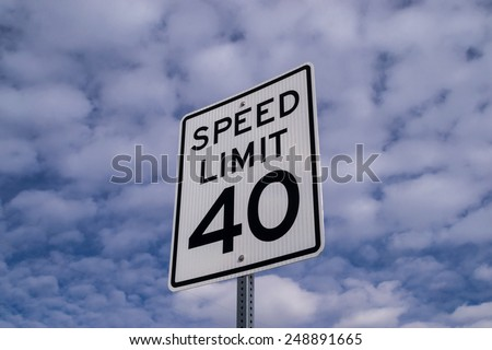 """The """"Forty mile per hour"""" sign. - stock photo"""