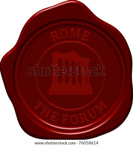 The forum. Sealing wax stamp for design use. - stock photo