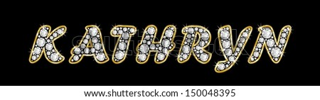 The girl, female name KATHRYN made of a shiny diamonds style font, brilliant gem stone letters building the word, isolated on black background.