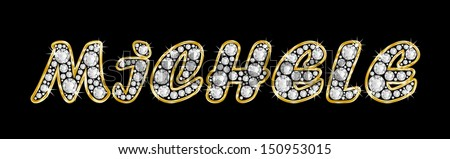 The girl, female name MICHELE made of a shiny diamonds style font, brilliant gem stone letters building the word, isolated on black background.