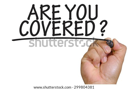 The hand writing are you covered - stock photo