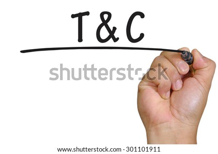 The hand writing T and C