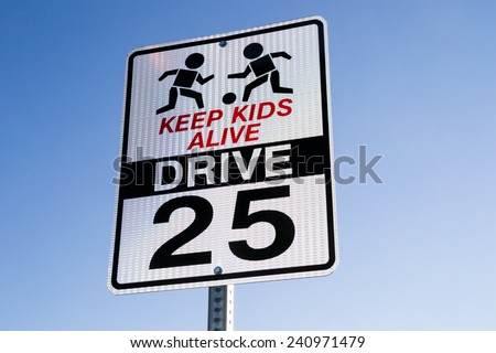 "The ""Keep Kids Alive Drive 25"" street sign. - stock photo"