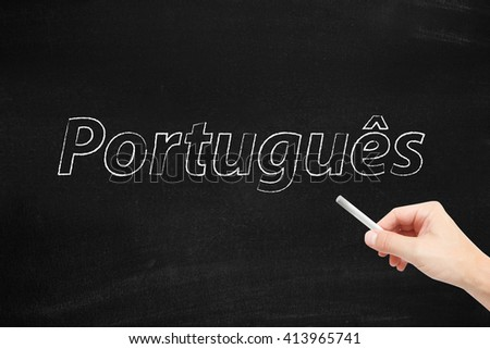 The language of Portugal, Portuguese, written on a blackboard - stock photo