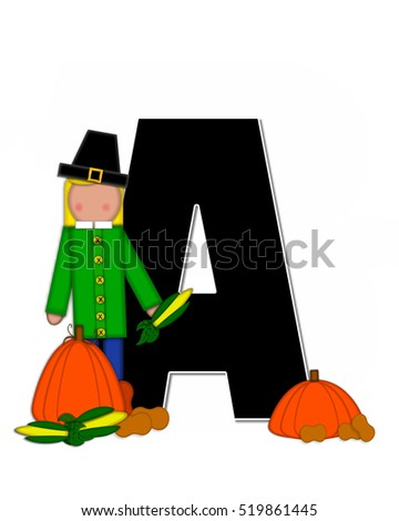 "The letter A, in the alphabet set ""Alphabet Children Thanksgiving,"" is black and decorated with pumpkins, corn and child wearing a pilgrim's hat."