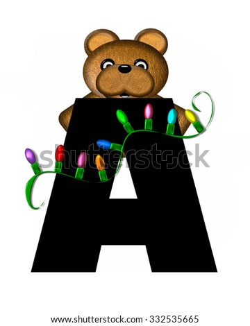 """The letter A, in the alphabet set """"Teddy Christmas Lights,"""" is black. Teddy Bear holds a string of Christmas lights and decorates letter. - stock photo"""