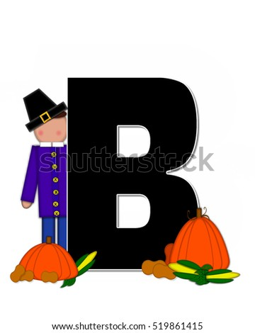 "The letter B, in the alphabet set ""Alphabet Children Thanksgiving,"" is black and decorated with pumpkins, corn and child wearing a pilgrim's hat."