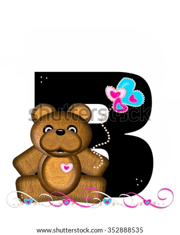 """The letter B, in the alphabet set """"Teddy Valentine's Cutie,"""" is black.  Brown teddy bear holds heart shaped balloons in pink and blue.  String of pearls serve as string. - stock photo"""
