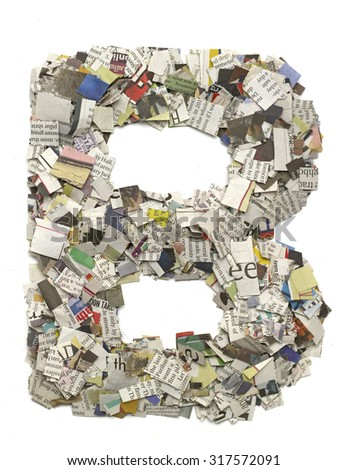 The letter B made from newspaper confetti - stock photo