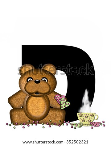 """The letter D, in the alphabet set """"Teddy Tea Time,"""" is black.  Teddy bear enjoys a cup of hot tea with heart shaped and frosted cookies.  Candy sprinkles cover floor. - stock photo"""