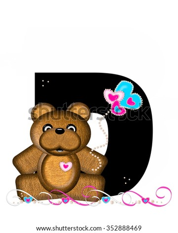 """The letter D, in the alphabet set """"Teddy Valentine's Cutie,"""" is black.  Brown teddy bear holds heart shaped balloons in pink and blue.  String of pearls serve as string. - stock photo"""