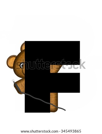 "The letter F, in the alphabet set ""Teddy Dental Checkup,"" is black.  Teddy bear represents dentist holding electric drill hides behind letter. - stock photo"