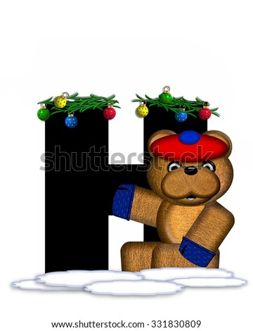 """The letter H, in the alphabet set """"Teddy Christmas Boughs,"""" is black and sits on pile of snow.  Teddy Bear wearing cap and mittens, decorates letter with Christmas boughs and ornaments. - stock photo"""