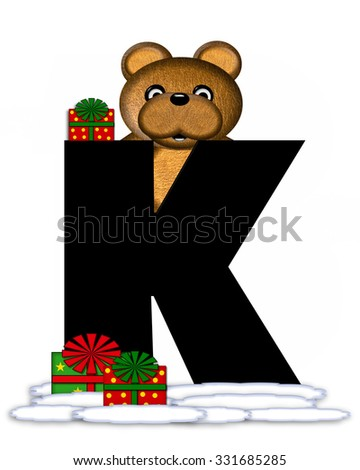 """The letter K, in the alphabet set """"Teddy Christmas,"""" is black and sits on pile of snow.  Teddy Bear and presents decorate each letter. - stock photo"""