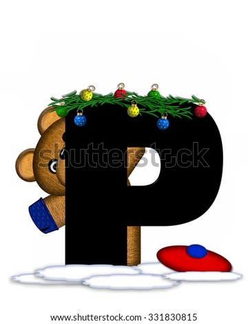 """The letter P, in the alphabet set """"Teddy Christmas Boughs,"""" is black and sits on pile of snow.  Teddy Bear wearing cap and mittens, decorates letter with Christmas boughs and ornaments. - stock photo"""