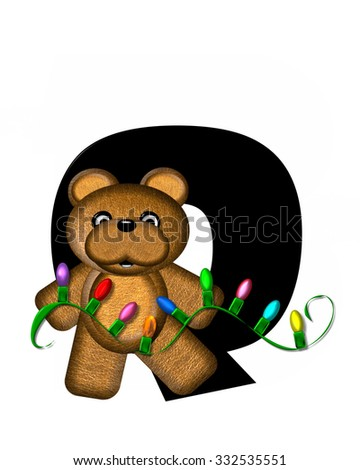 """The letter Q, in the alphabet set """"Teddy Christmas Lights,"""" is black. Teddy Bear holds a string of Christmas lights and decorates letter. - stock photo"""