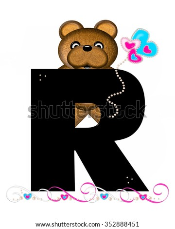 """The letter R, in the alphabet set """"Teddy Valentine's Cutie,"""" is black.  Brown teddy bear holds heart shaped balloons in pink and blue.  String of pearls serve as string. - stock photo"""