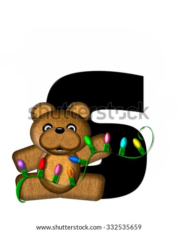 """The letter S, in the alphabet set """"Teddy Christmas Lights,"""" is black. Teddy Bear holds a string of Christmas lights and decorates letter. - stock photo"""