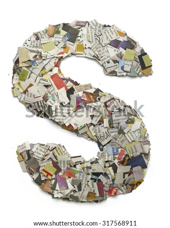 The letter  S made from newspaper confetti