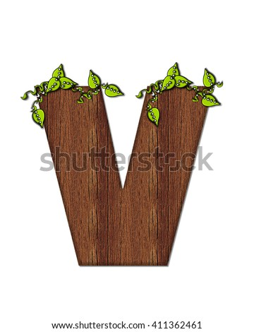 "The letter V, in the alphabet set ""Woodsy,"" is filled with wood grain and resembles a tree. Three dimensional vines are spread across top of letter."