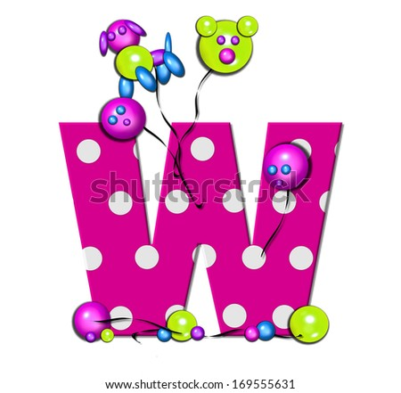 "The letter W, in the alphabet set ""Party Balloons,"" is hot pink with polka dots.  Fun balloons float around letter and around base of letter."