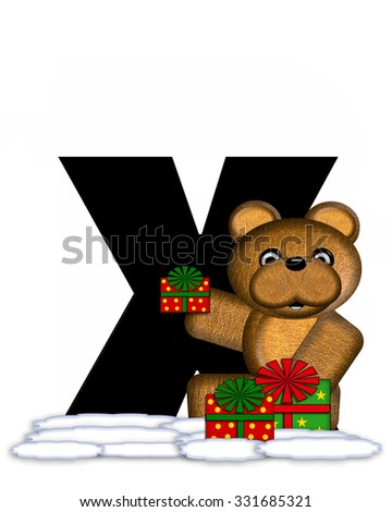 """The letter X, in the alphabet set """"Teddy Christmas,"""" is black and sits on pile of snow.  Teddy Bear and presents decorate each letter. - stock photo"""