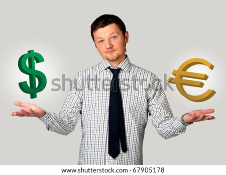 The man chooses euro or dollar