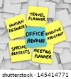 The many duties of the modern office administrator, words written on sticky notes, including travel and office planner, human resources, executive assistant and operations manager - stock photo