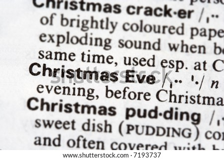 The meaning of the word Christmas Eve - stock photo