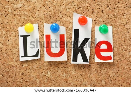 Name luke one books holy bible stock photo royalty free royalty the name luke one of the books of the holy bible in cut out magazine spiritdancerdesigns Images
