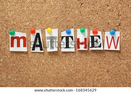 Book of matthew stock images royalty free images vectors the name matthew one of the books of the holy bible in cut out magazine spiritdancerdesigns Images