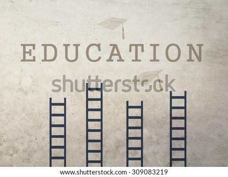 The need of education concept. Graduation hats up a ladders with education text on grunge wall. Concept of achieving educational and school goals. - stock photo