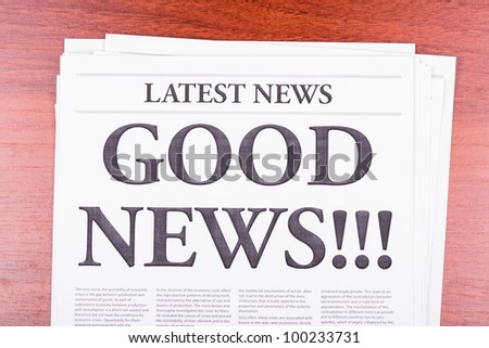 The newspaper LATEST NEWS with the headline GOOD NEWS!!! - stock photo
