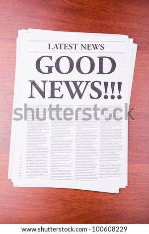 The newspaper LATEST NEWS with the headline GOOD NEWS - stock photo