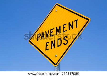"The ""Pavement Ends"" sign."