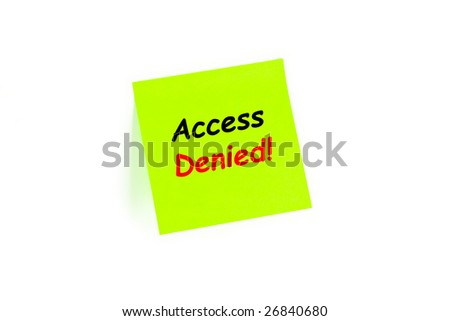 """The phrase """"Access Denied"""" on a post-it note isolated in white - stock photo"""