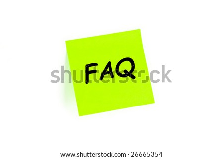 "The phrase ""FAQ"" on a post-it note isolated in white - stock photo"