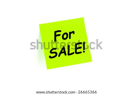 "The phrase ""For SALE!"" on a post-it note isolated in white - stock photo"
