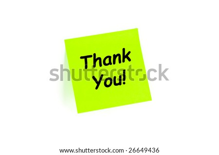 "The phrase ""Thank You!"" on a post-it note isolated in white"