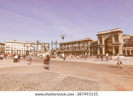 The Piazza Duomo square in Milan, Italy vintage