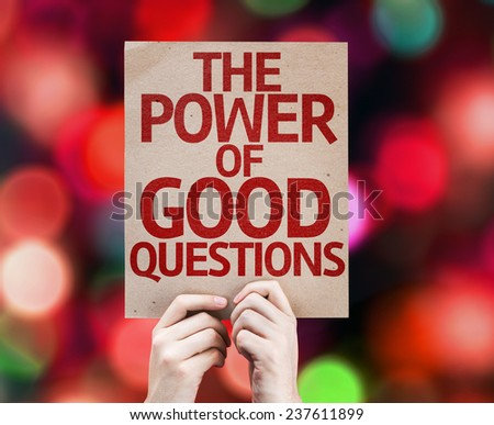 The Power Of Good Questions card with colorful background with defocused lights - stock photo