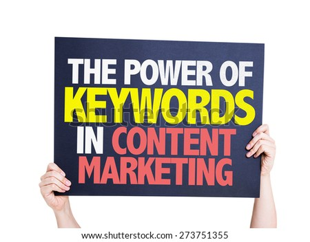 The Power of Keywords in Content Marketing card isolated on white - stock photo