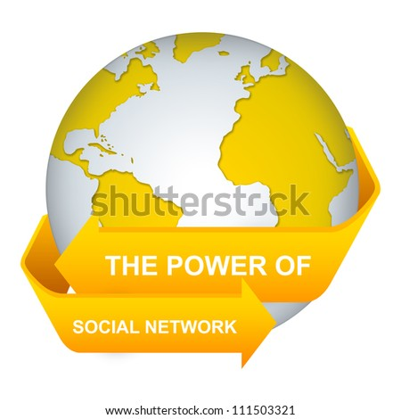 The Power of Social Network Concept With Yellow Globe and Label Isolate on White Background - stock photo