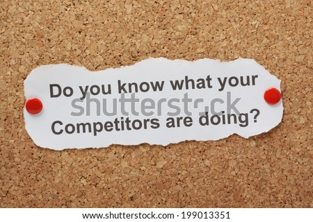 The question Do You Know What Your Competitors Are Doing on paper pinned to a cork notice board - stock photo