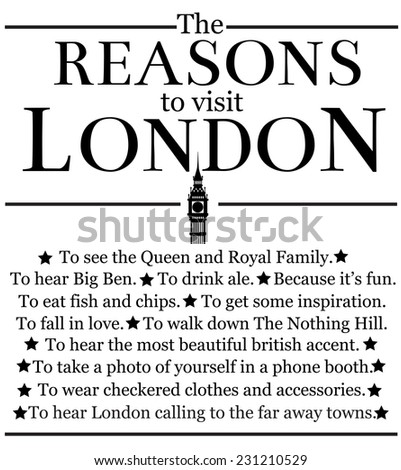 The reasons to visit London.  - stock photo