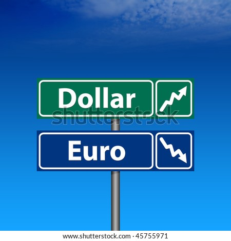 The Road Sign, dollar up, euro down