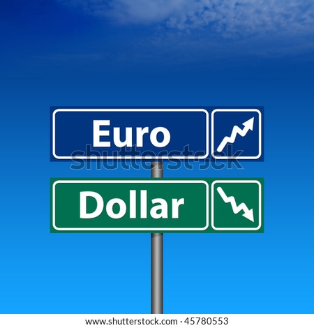 The Road Sign, euro up, dollar down